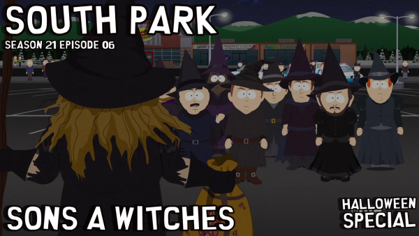 """South Park S21E06 """"Sons A Witches"""" -: this week withRandy and his yearly South Park Witches: Jack and Crack week long party (bender!)"""